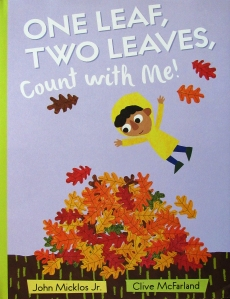 cover of One Leaf, Two Leaves, Count with Me!